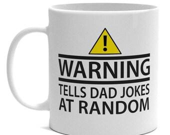 Father's Day Mug - Warning, Tells Dad Jokes At Random - Dad Gift