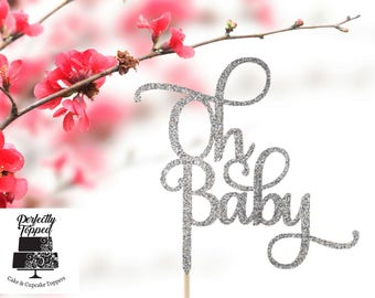 Oh Baby Cake Topper - Baby Shower Cake Topper - Baby Shower Decor