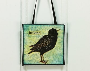 Be Kind, Whimsical Blackbird Little Bird Ornament Inspirational Word Art