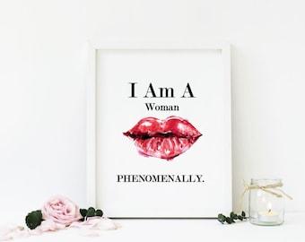 I Am A Woman Phenomenally, Phenomenal Woman A4 Printable, Maya Angelou Quote DIGITAL DOWNLOAD ONLY