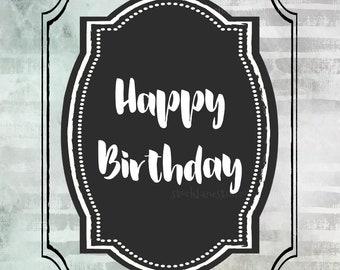 Happy Birthday sign, large Printable Birthday poster, digital green black party decorations or DIY card, jpg 5x7 8x10 11x14 20x24
