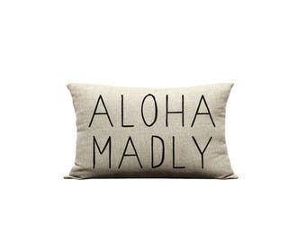 12x20in Aloha Madly Pillow Cover
