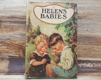 Helens Babies, 1910, John Habbrton, vintage kids book, Antique book