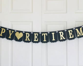 Happy Retirement Banner- Retirement party decoration- Black and gold banner- Glitter Retirement banner