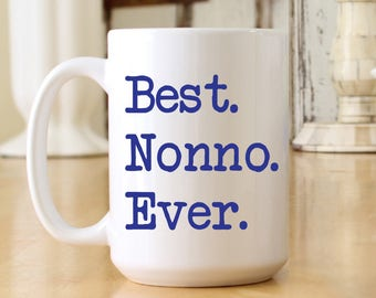 Best Nonno Ever Large Jumbo 15 oz Coffee Mug - Print Color & Font Choices Available - Great Gift for Nonno (OHC167)