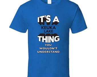 Its A Keuka Lake Thing New York T Shirt