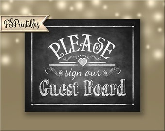 Printable Wedding Chalkboard sign - Please sign our Guest Board- instant download digital file - Rustic Heart Collection - Wedding Signage