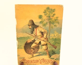 Book of ROBINSON CRUSOE - Mounted on Linen by McLoughlin Bros., 1896, Classic Antiquarian Children's Literature