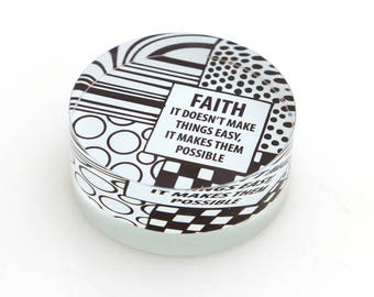 Glass paperweight, Faith makes all things possible, gift for clergy, confirmation gift, choir director, Minister, Pastor, inspirational gift