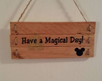 Have a Magical Day Sign