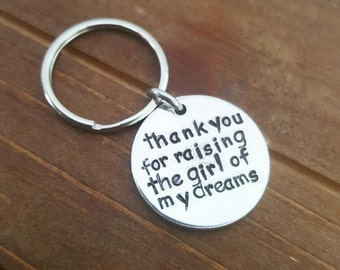 Thank You For Raising The Man or Girl of My Dreams - Father's Day - Father In Law Key Chain - Wedding Gift