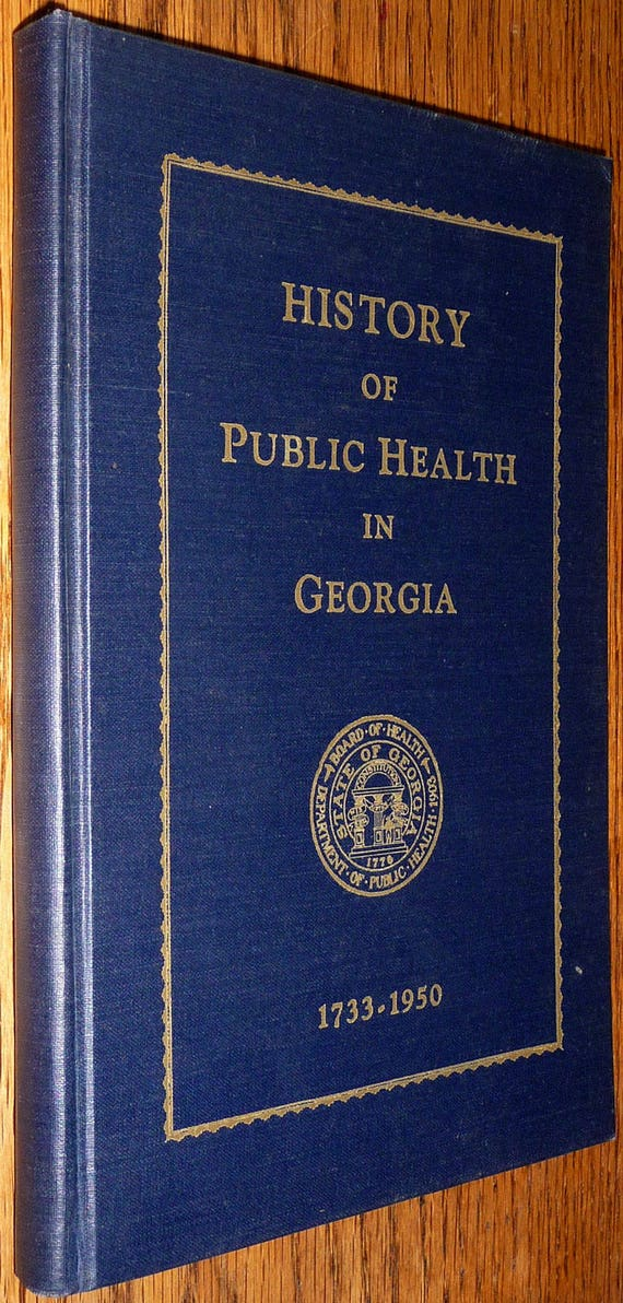 History of Public Health in Georgia 1733 - 1950 Abercrombie Signed Hard Cover HC GA Medicine Healthcare Hospitals Doctors
