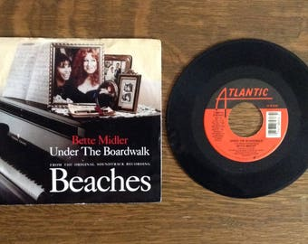 Beaches Vinyl Record - Bette Midler - Under the Boardwalk, Otto Titsling - Picture Sleeve, 45 rpm, Movie Soundtrack, Single, Collectible