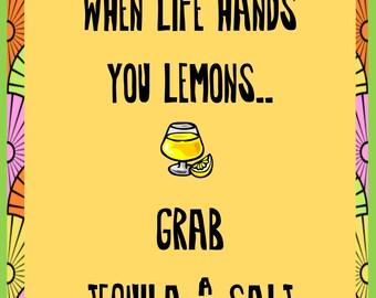 8x10 Poster Art -- Life hands you Lemons
