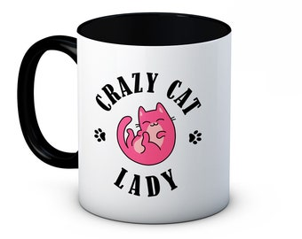 Crazy Cat Lady - Cute Funny High Quality Coffee or Tea Mug