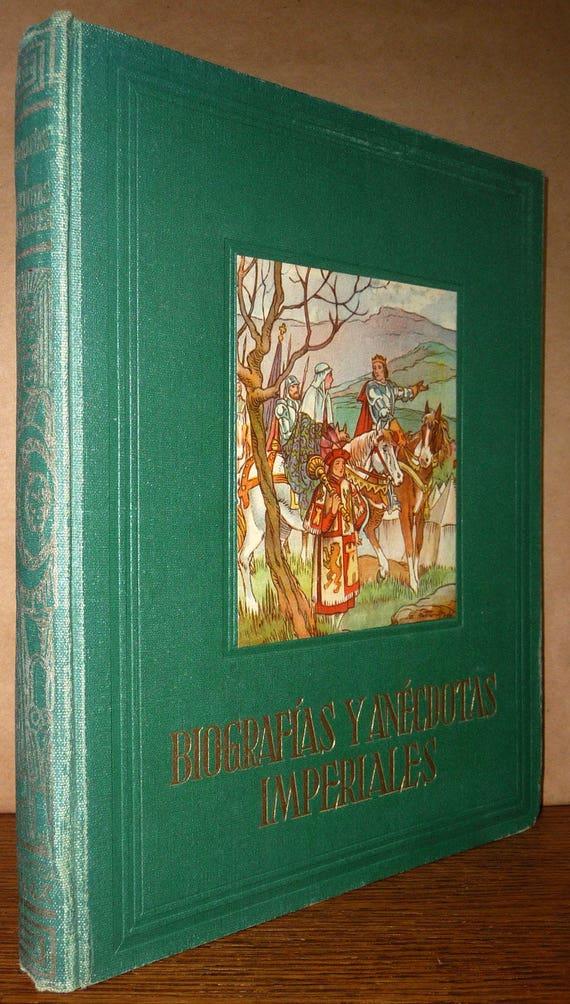 Biografias y Anecdotas Imperiales by Santos Diaz Santillana 1952 Hardcover HC Spanish Language