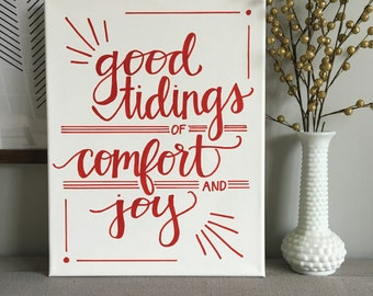 Good Tidings of Comfort and Joy Canvas--Christmas Sign, 11 x 14