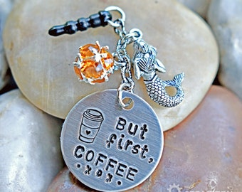 But First Coffee Cellphone Charm - Mobile Dust Plug - Key Chain - Coffee Lover Gift - Coffee Inspired Gift - Coffee Therapy Gift - Unisex