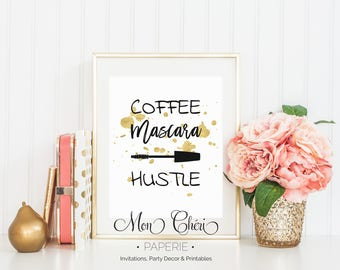 Coffee Mascara Hustle Wall Art | Printable Wall Art |  Home Decor | Wall Print| Wall Art | Gold Foil Effect