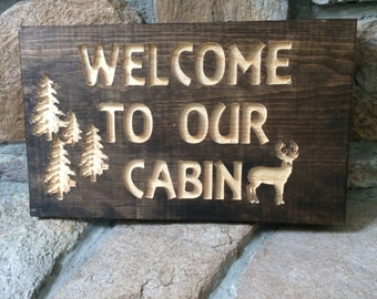 Welcome signs for cottages, trailers, camps or cabins.