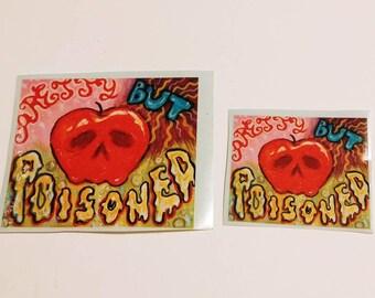 Pretty But Poisoned bad apple vinyl sticker