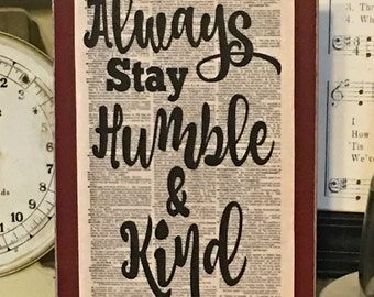 Primitive Decor,Farmhouse Decor,Primitive Sign,Rustic Sign,Wood Sign,Always Stay Humble And Kind