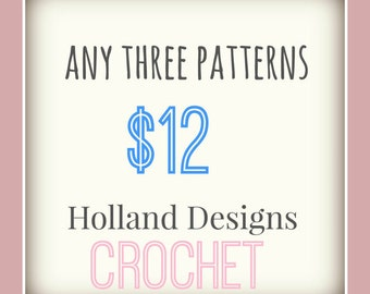 PATTERN PACK - Pick any 3 PDF crochet patterns for one low price