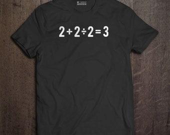 2+2/2=3 T-Shirt - Math T Shirt, Math Teacher Gift, Math Tshirt, Accountant Gift, Funny Math Shirt, Mens Kids Womens, Math Geek, Math Nerd