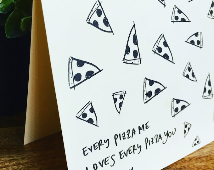 Every Pizza Me, Loves Every Pizza You, Anniversary card, pizza love, Pizza pun card, pizza my heart, anniversary card, Paper Anniversary