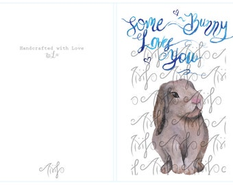 Bunny Greeting Card 'Some-Bunny Loves You'