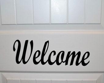 Welcome Vinyl Decal, Cursive Vinyl, Front door Welcome decal