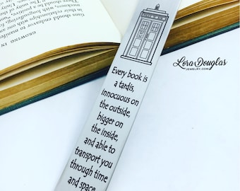 Every book is a Tardis, Bookmark, Metal Bookmark, Engraved Bookmark, Dr Who Bookmark, Doctor Who, Dr. Who, Doctor Who Quote