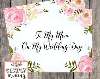 To My Mom on My Wedding Day / Printed Wedding Day Card for Mom / Mother of the Bride Wedding Card / Mother in Law Card / Card for Step Mom