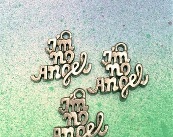 I'm No Angel Charms -4 pieces-(Antique Pewter Silver Finish)--style 607--Free combined shipping