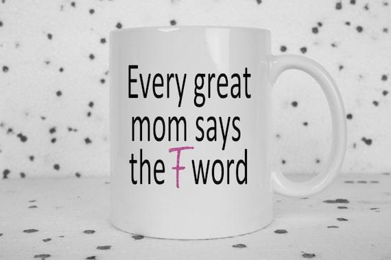 Great Mom coffee mug, great mom says, F word, gifts for mom, awesome mom, sarcasm, funny mug, mothers day, profanity, pink glitter
