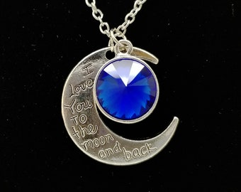 I love you to the moon and back necklace, Sapphire September Birthstone Necklace Gift