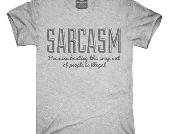 Sarcasm Funny Joke T-Shirt, Hoodie, Tank Top, Gifts