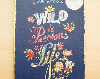Journal - Wild and Precious Life -  Studio from the Molly and Rex Line - Bright and Colorful, beautifully made