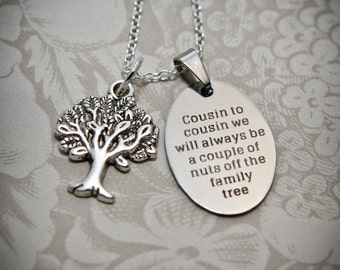 Cousin Necklace -C10A- Cousin Gift, Cousin Necklace, Cousin Jewelry, Gifts for Cousins, Tree Charm, Cousin Pendants, Cousin Charms, Cousins