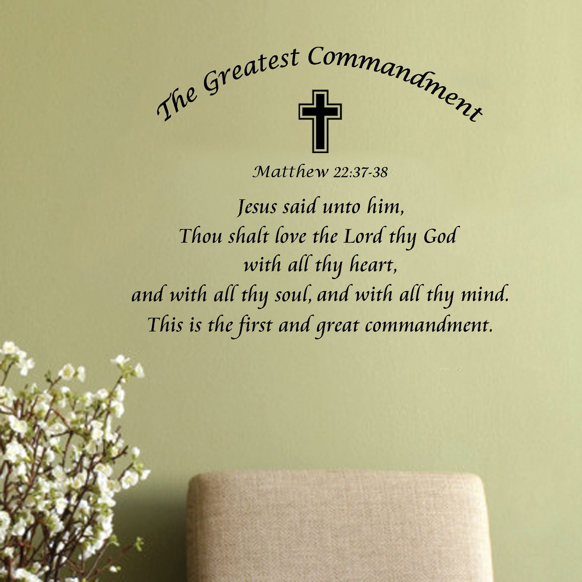The Greatest Commandment Bible Verse religious wall decal