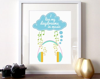 Illustrated quote, music quote, typography quote, typography music, quote print poster, daydreams quote, music print, music illustration