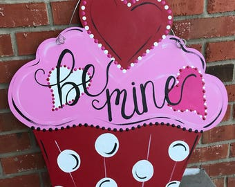 """Large Wood """"Be Mine"""" Cupcake Door Hanger"""