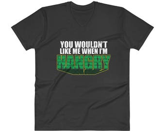 Hangry Hungry You Wouldn't Like Me When I'm Hangry Funny Incredible Hulk Parody Meme Anvil V-Neck T-Shirt