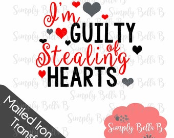 Guilty of Stealing Hearts Valentine's Day IRON ON TRANSFER Mailed Design - Diy
