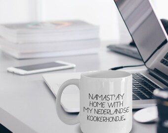 Nederlandse Kooikerhondje Mug - Nederlandse Kooikerhondje Gift - Namast'ay Home With My Nederlandse Kooikerhondje Mug