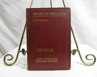 Writing the Popular Song, E. M. Wickes, The Home Correspondence School, 1916 Antique Book Education How-To Music Guide Book