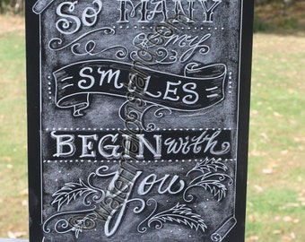 Original Chalkboard Art Poster So Many Smiles Begin with You quote digital download 4x6print Downloadable greeting card or mini poster gift