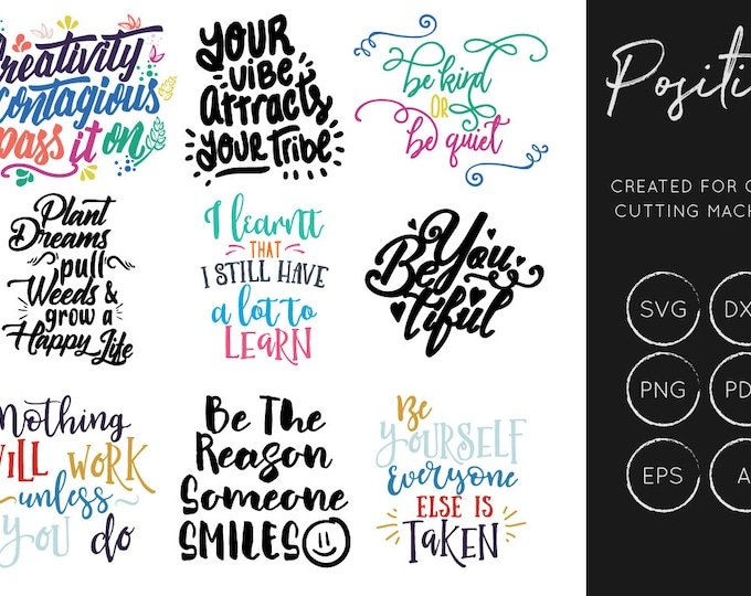 Positive Quotes SVG, Inspiration SVG, Cut Files, Hand Lettering SVG, Silhouette Cameo, Cricut, Cutting Files, Commercial Use, Happy