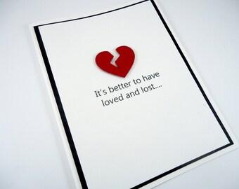 Funny break up card, breakup card, divorce card, sarcastic breakup card, friendship, broken heart, loved & lost, psycho crazy ex lover