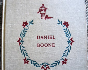 Daniel Boone by John Mason Brown Illustrated ~ Landmark Books by Random House 1952